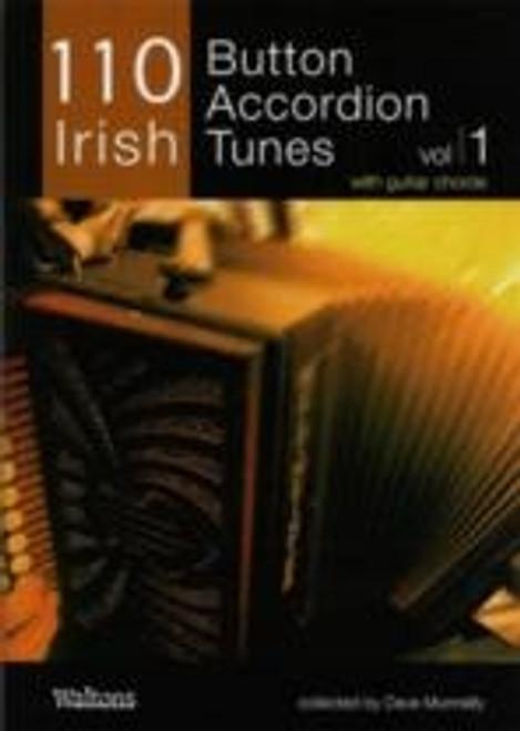 110 Irish Button Accordion Tunes Vol. 1