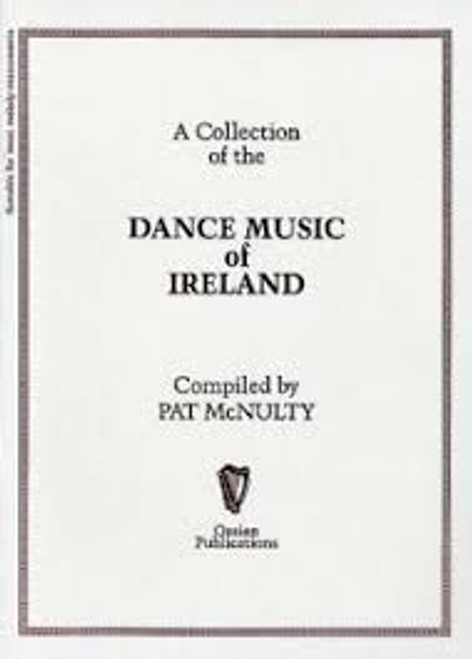 A Collection of the Dance Music of Ireland