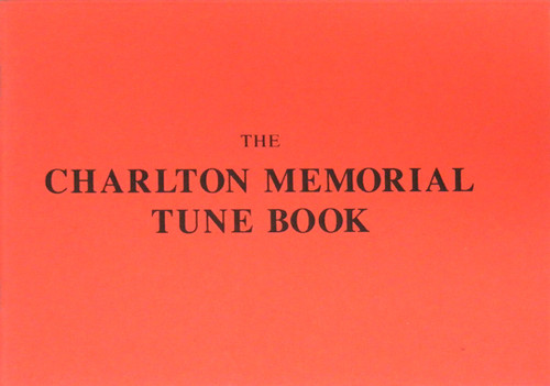 Charlton Memorial Tune Book