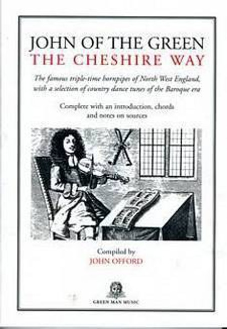 John of the Green, The Cheshire Way