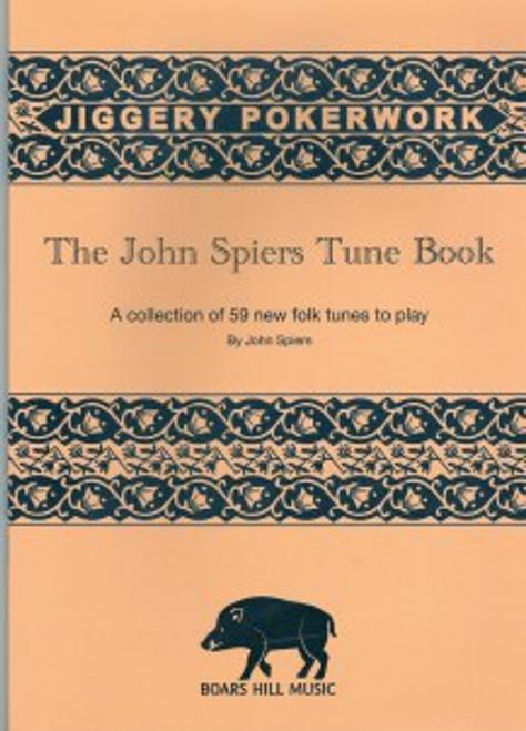 John Spiers Jiggery Pokerwork Tune Book