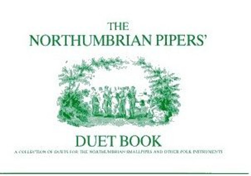 The Northumbrian Pipers Duet Book