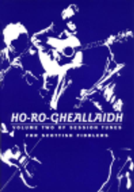 Ho Ro Gheallaidh Vol. 1