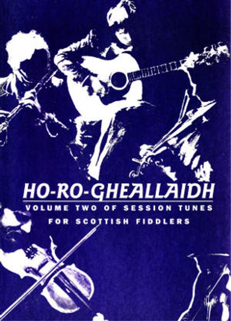 Ho Ro Gheallaidh Vol. 2