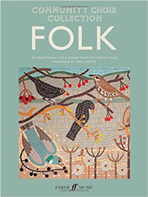 Community Choir Collection Folk – Paul Sartin