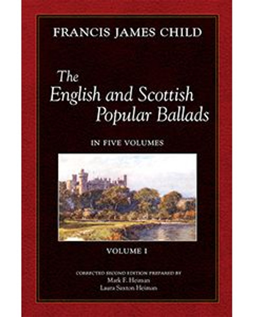 The English and Scottish Popular Ballads (Child Ballads) Complete Set