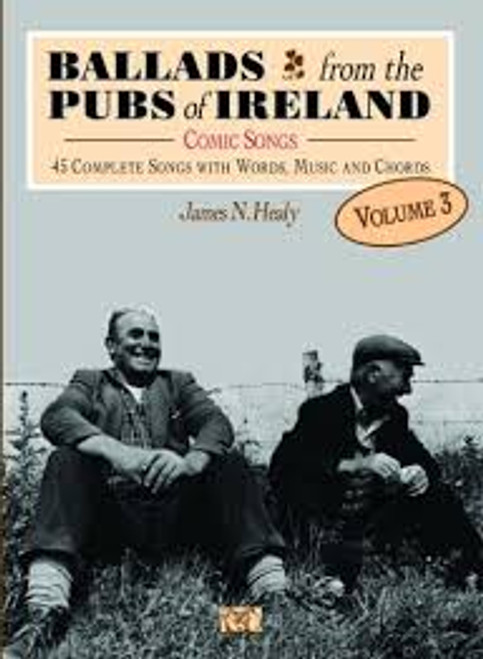 Ballads from the Pubs of Ireland Vol. 3