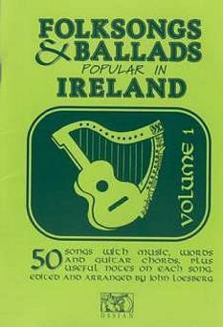 Folk Songs and Ballads Popular in Ireland Vol. 1