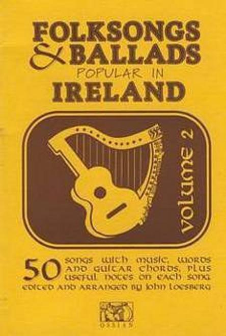 Folk Songs and Ballads Popular in Ireland Vol. 2