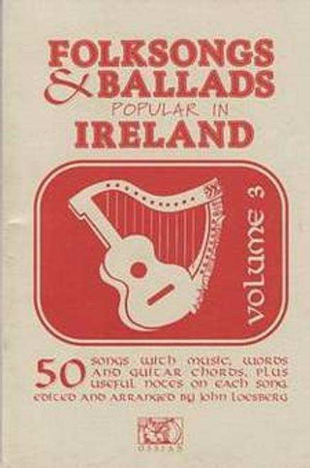 Folk Songs and Ballads Popular in Ireland Vol. 3