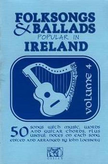 Folk Songs and Ballads Popular in Ireland Vol. 4