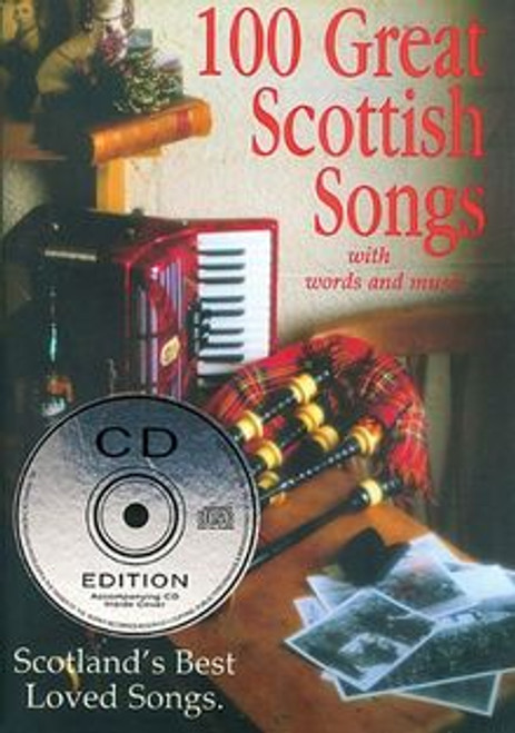 100 Great Scottish Songs with CD