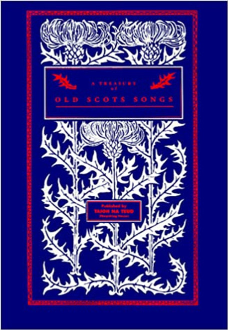 A Treasury of Old Scots Songs