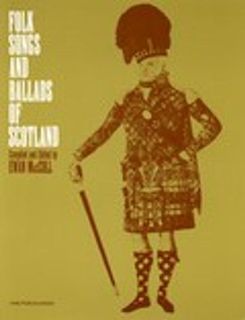 Folk Songs and Ballads of Scotland    Ewan MacColl