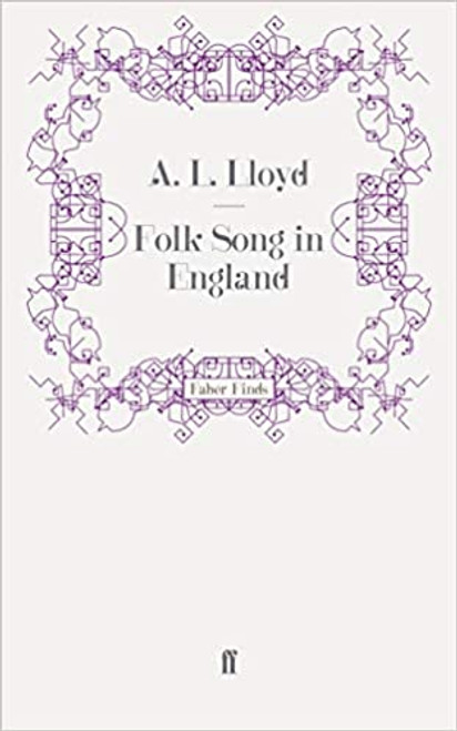 Folk Song in England - A.L. Lloyd