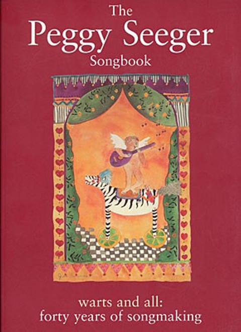 Peggy Seeger Songbook : Warts and all: Forty years of song making