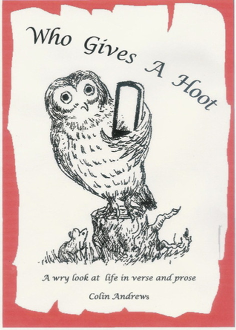 Who Gives a Hoot – Colin Andrews