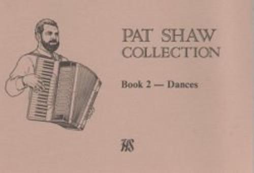 Pat Shaw Collection Book 2, Dances