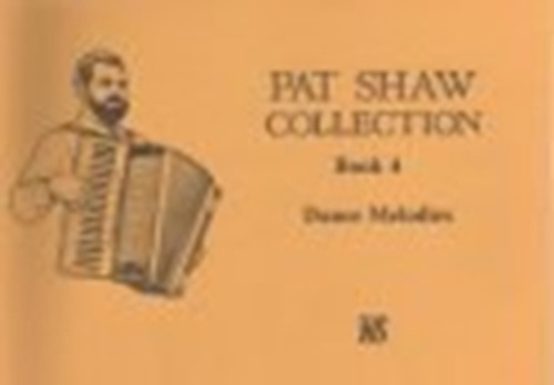 Pat Shaw Collection Book 4, Dance melodies