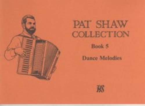 Pat Shaw Collection Book 5, Dance melodies