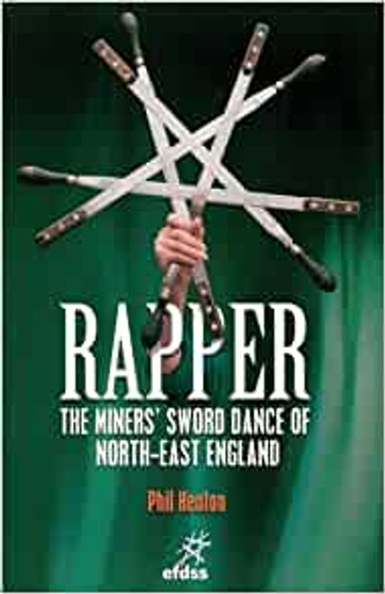 Rapper-The Miners' Sword Dance of North