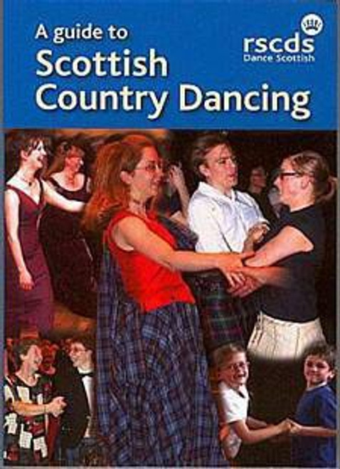 A Guide to Scottish Country Dancing