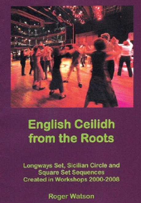 English Ceilidh from the Roots, Roger Watson
