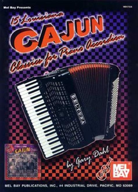 15 Loisiana Cajun Classics for Piano Accordion