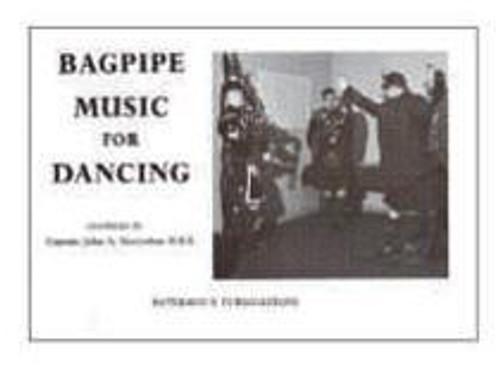 Captain John A. MacLellan: Bagpipe Music For Dancing