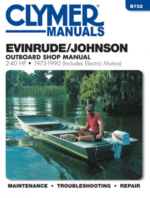 Clymer 1973-1990 Evinrude/Johnson 2-40 HP Outboards (Includes Electric Motors) Repair Manual