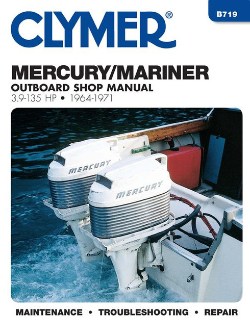 Clymer 1964-1971 Mercury 3.9-135 HP Outboards Repair Manual