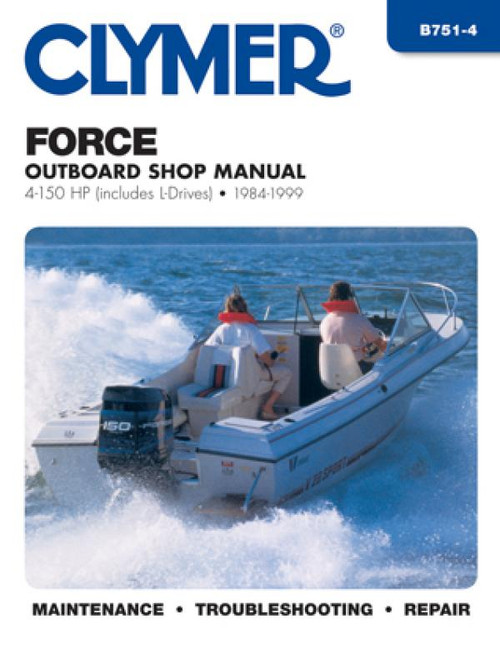 Clymer 1984-1999 Force 4-150HP Outboards (includes L-Drives) Repair Manual