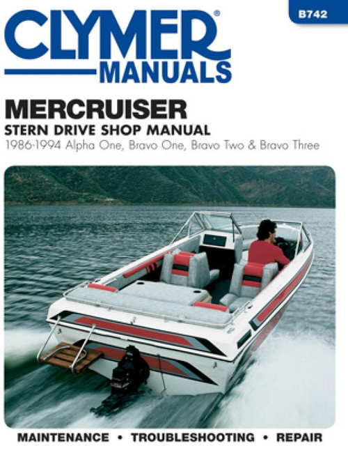 Clymer 1986-1994 Mercruiser, Alpha One, Bravo One, Bravo Two & Bravo Three Stern Drives Repair Manual