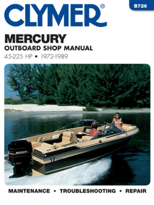 Clymer 1972-1989 Mercury 45-225HP Outboard Repair Manual
