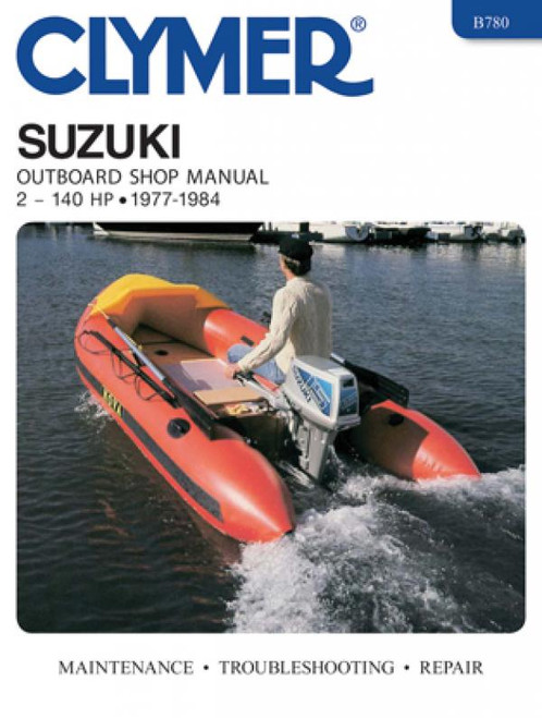 Clymer 1977-1984 Suzuki 2-140HP Outboard Repair Manual