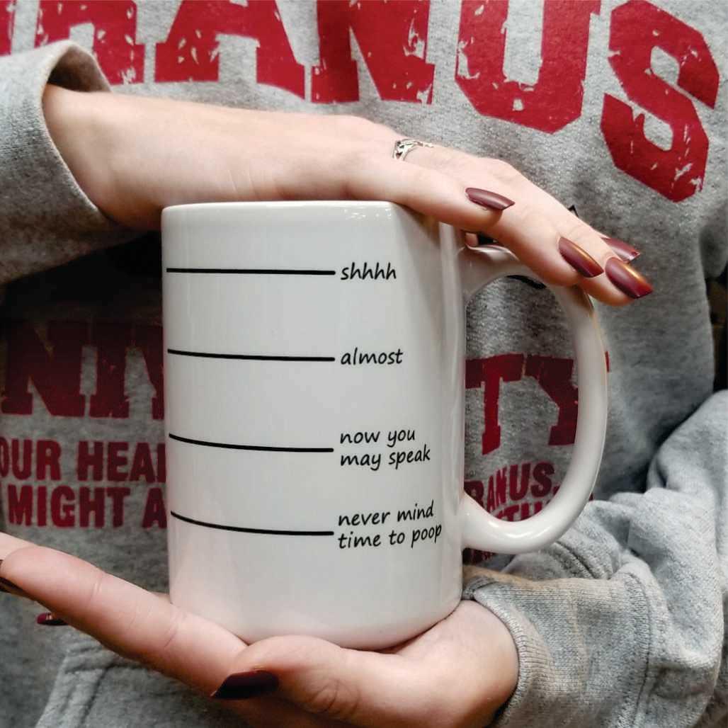funny-mug-shhh-almost-now-you-may-speak-poop-6-coffee-mug.jpg