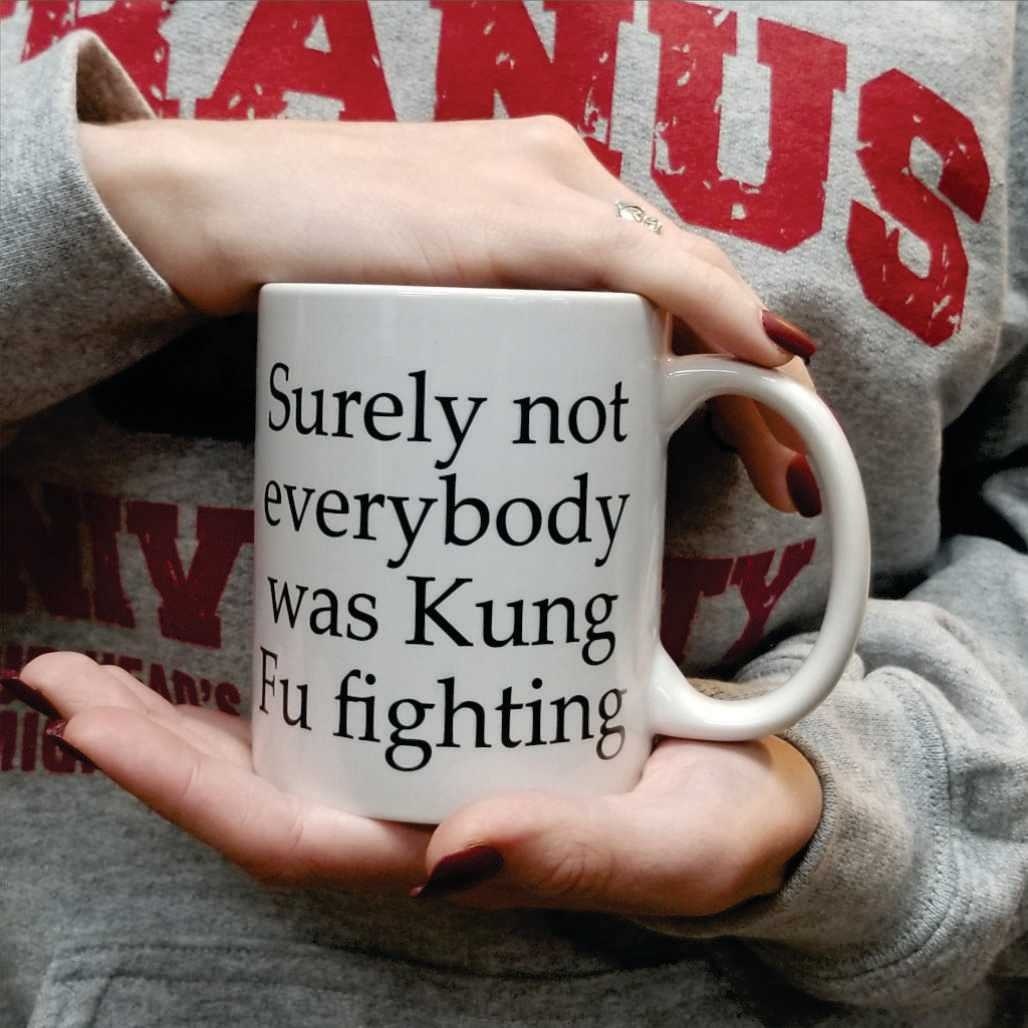funny-mug-surely-not-everyone-was-fung-foo-figh-6-coffee-mug.jpg