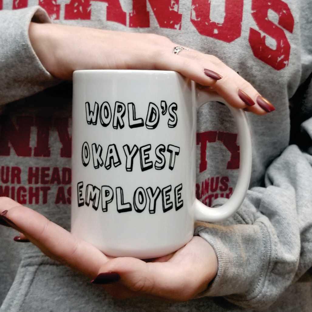 funny-mug-worlds-okayest-employee-uranus-misso-6-coffee-mug.jpg