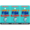 I Have A Fish Allergy Bag Tag / Key Fob