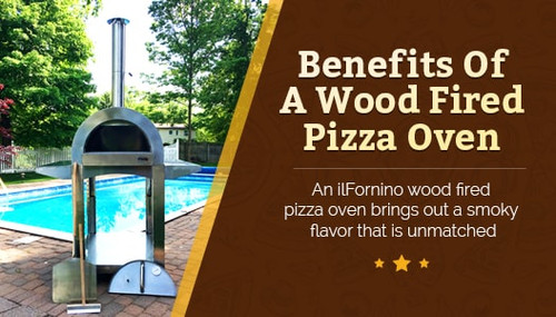 Benefits of a Wood Fired Pizza Oven