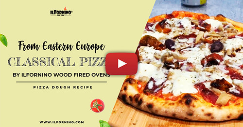 Classical Pizza Dough Recipe from Eastern Europe by ilFornino Wood Fired Ovens