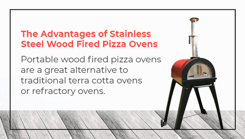 The Advantages Of Stainless Steel Wood Fired Pizza Ovens
