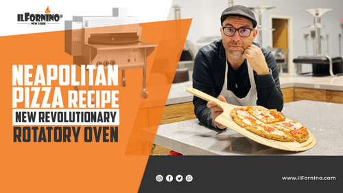Neapolitan Pizza Recipe in a New Revolutionary Rotatory Oven For Commerical Use