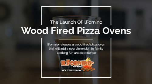 The launch of ilFornino Wood Fired Pizza Ovens