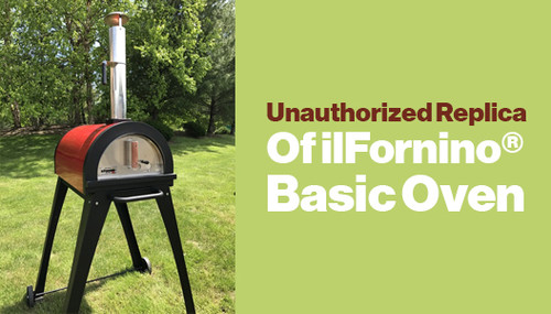 Unauthorized Replica of ilFornino® Basic Oven