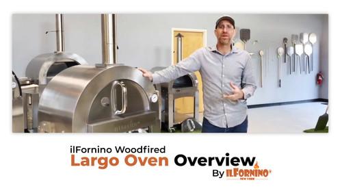ilFornino Largo Series Ovens Overview