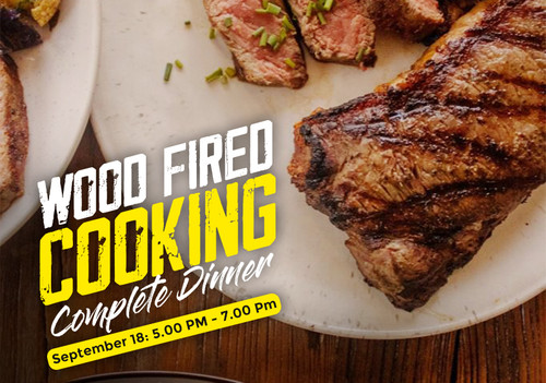 Wood Fired Cooking- Complete Dinner Class