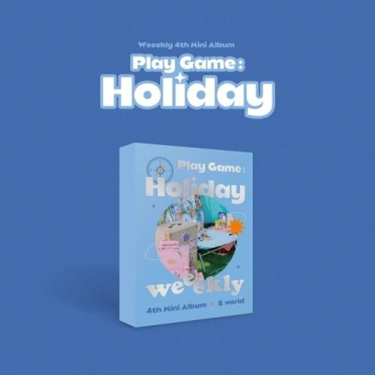 Weeekly - 4th Mini [Play Game : Holiday] E World Ver