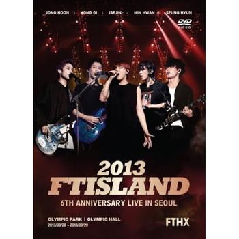 FT ISLAND - 2013 FT ISLAND 6th Anniversary Concert : FTHX [2DVD]