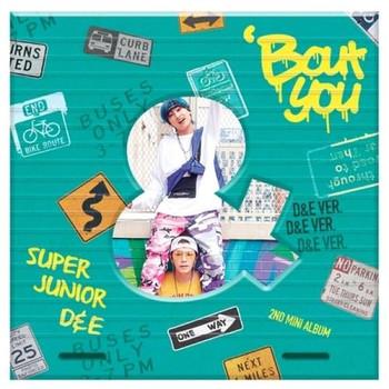 Super Junior - D&E -  2nd Mini [BOUT YOU]  (D&E Ver.)